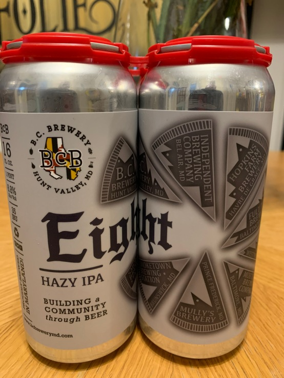 "Eight, A ""Hazy"" IPA from 8 Maryland Breweries"